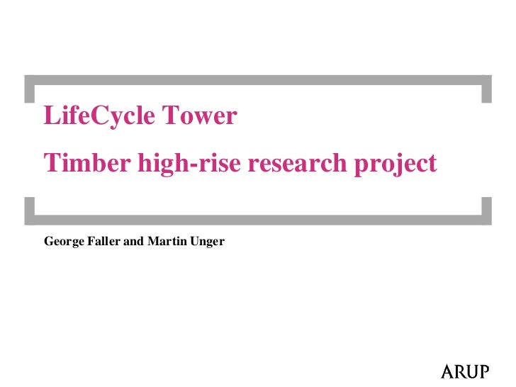 LifeCycle TowerTimber high-rise research projectGeorge Faller and Martin Unger