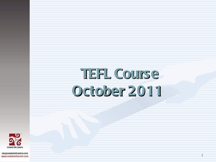 TEFL CourseOctober 2011               1