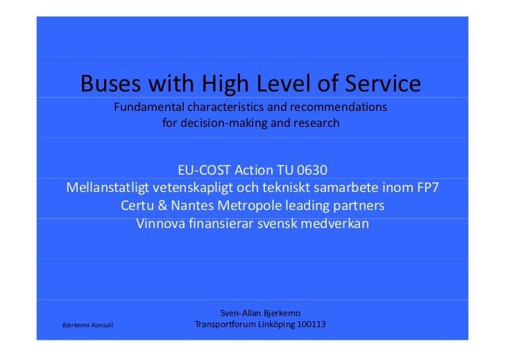 BuseswithHighLevelofService                   Fundamentalcharacteristicsandrecommendations                      ...