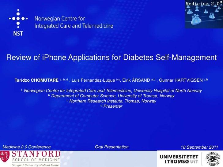 Review of iPhone Applications for Diabetes Self-Management<br />Taridzo CHOMUTARE a, b, d, Luis Fernandez-Luque b,c, Eirik...