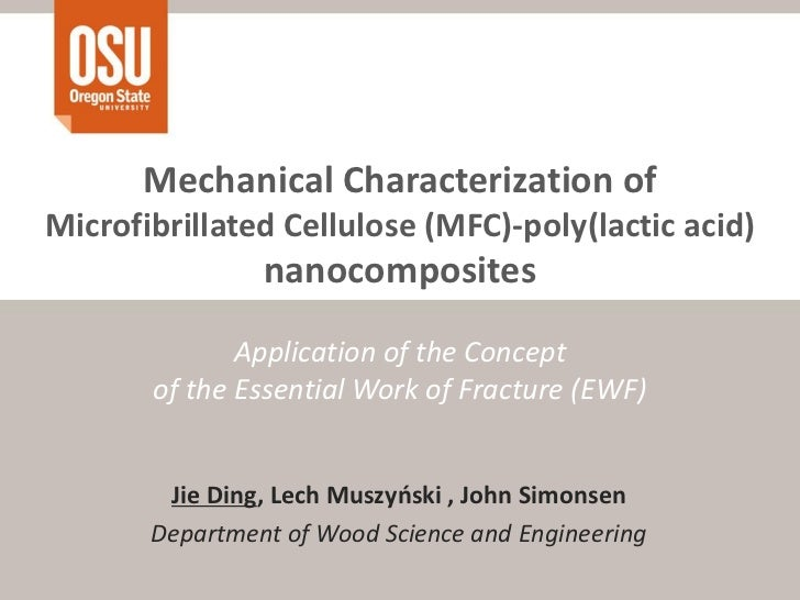 Mechanical Characterization ofMicrofibrillated Cellulose (MFC)-poly(lactic acid)                nanocomposites            ...