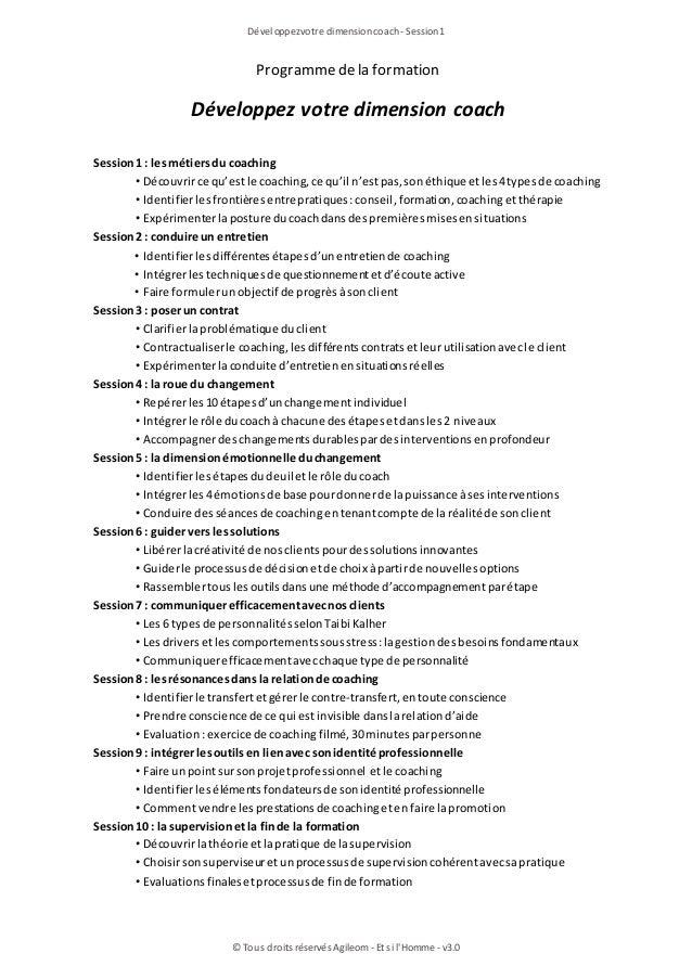 Programmedela formation Développez votre dimension coach Session1: lesmétiersdu coaching • Découvrirce qu'estle coaching, ...