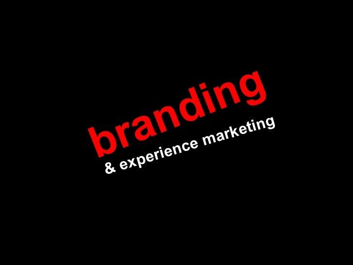 branding & experience marketing