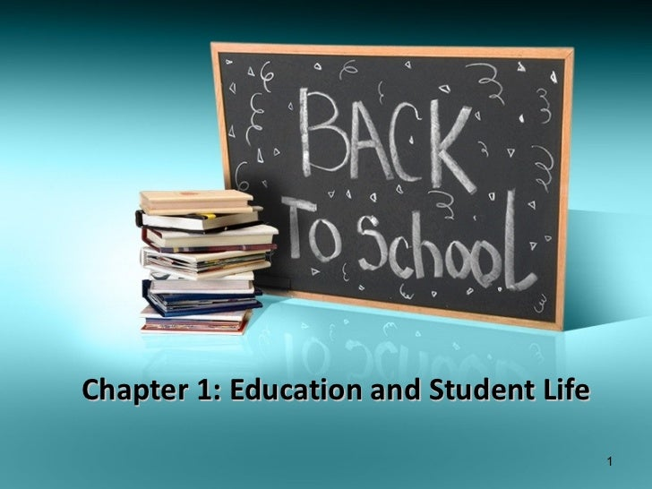Chapter 1: Education and Student Life