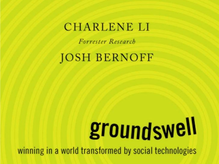 What is the GROUNDSWELL?How is it changing business?