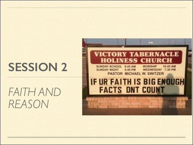 SESSION 2 FAITH AND REASON