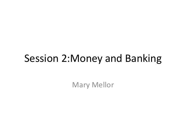 Ecological Economics Session 2 - money and banking