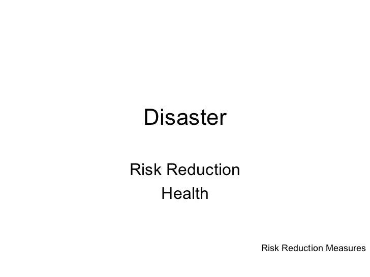 Session 3.3 risk reduction measures