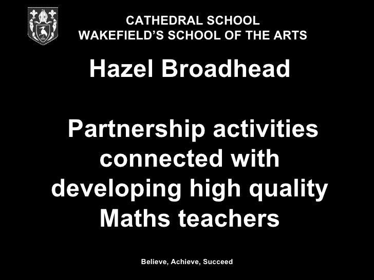 Session 3    Hazel  Broadhead    Cathedral  School