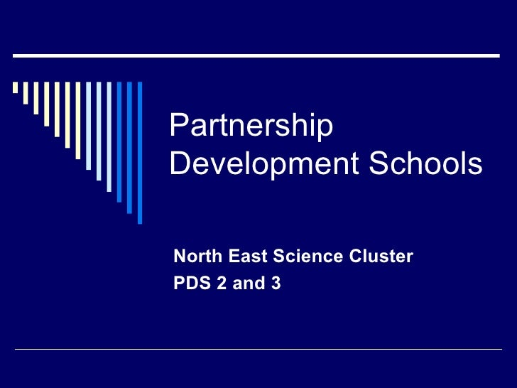 Partnership Development Schools  North East Science Cluster PDS 2 and 3