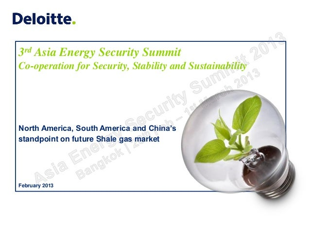 3rd Asia Energy Security SummitCo-operation for Security, Stability and SustainabilityNorth America, South America and Chi...