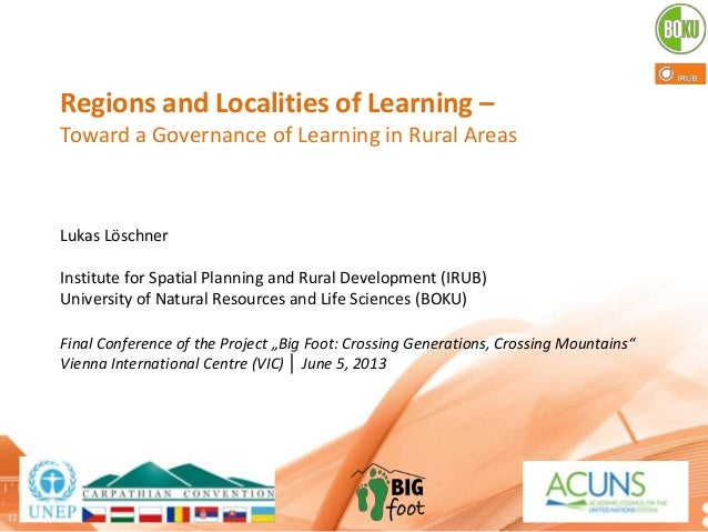 Big Foot Conferenece. June 5. Regions and Localities of Social Learning in Rural Areas, Lukas Löschner,