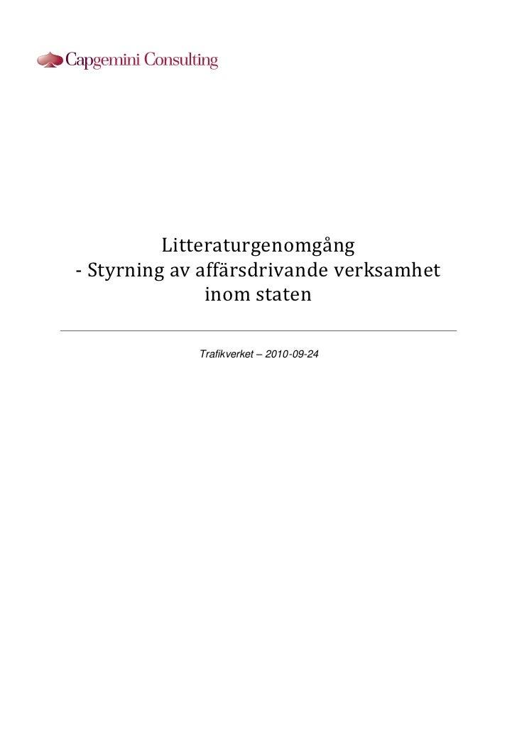 Litteraturgenomgång- Styrning av affärsdrivande verksamhet               inom staten             Trafikverket – 2010-09-24
