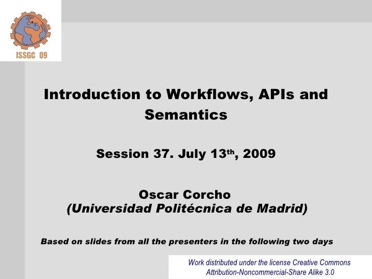 Session 37 - Intro to Workflows, API's and semantics