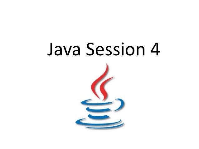 Java Session 4