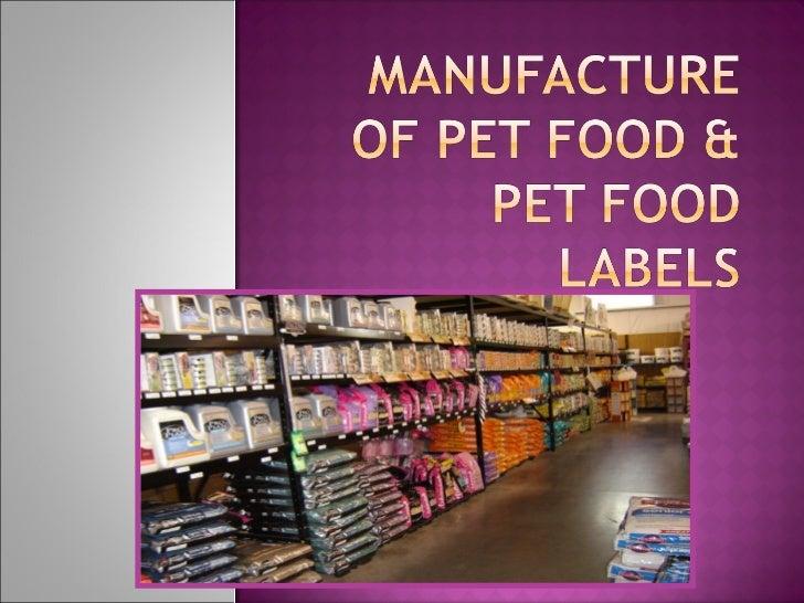 Manufacture & Pet Food Labels
