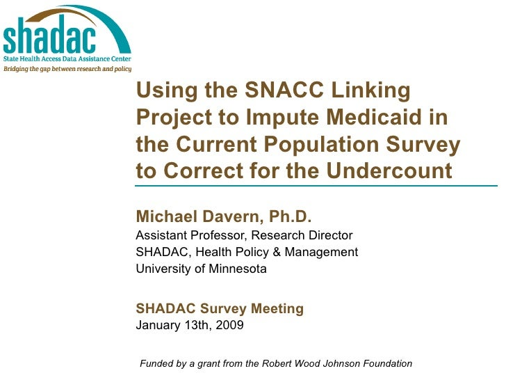 Using the SNACC Linking Project to Impute Medicaid in the Current Population Survey to Correct for the Undercount