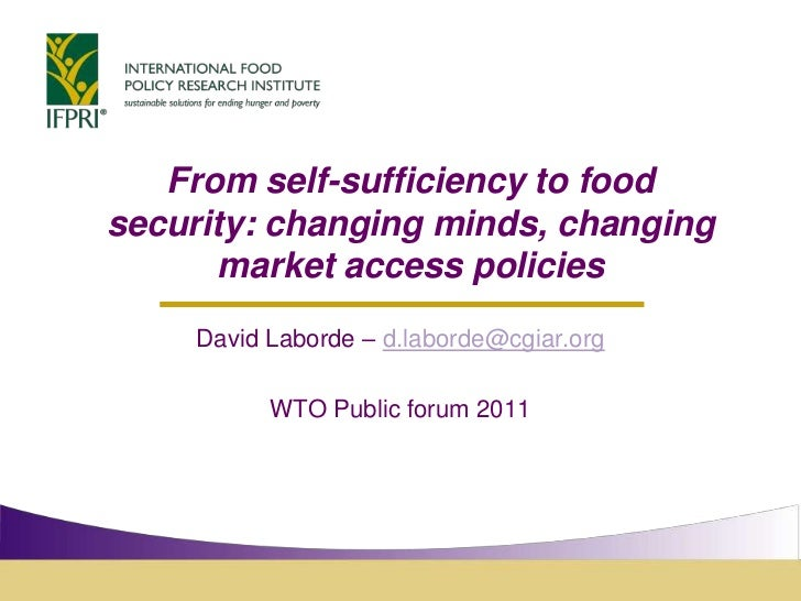 From self-sufficiency to food security: changing minds, changing market access policies