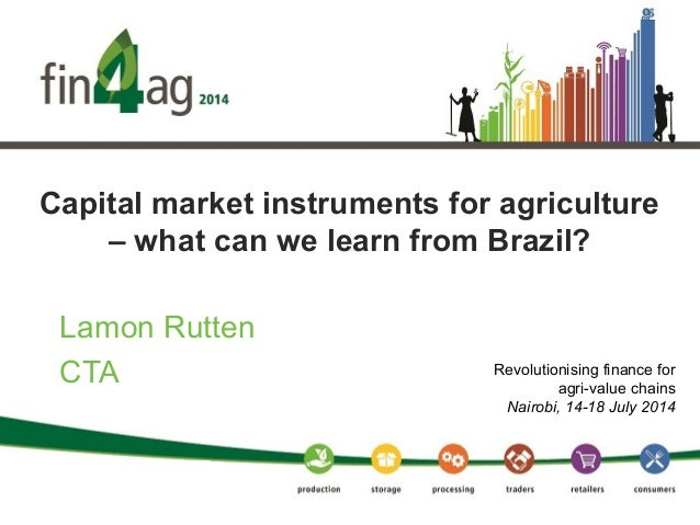 Capital market instruments for agriculture - What can we learn from Brazil?