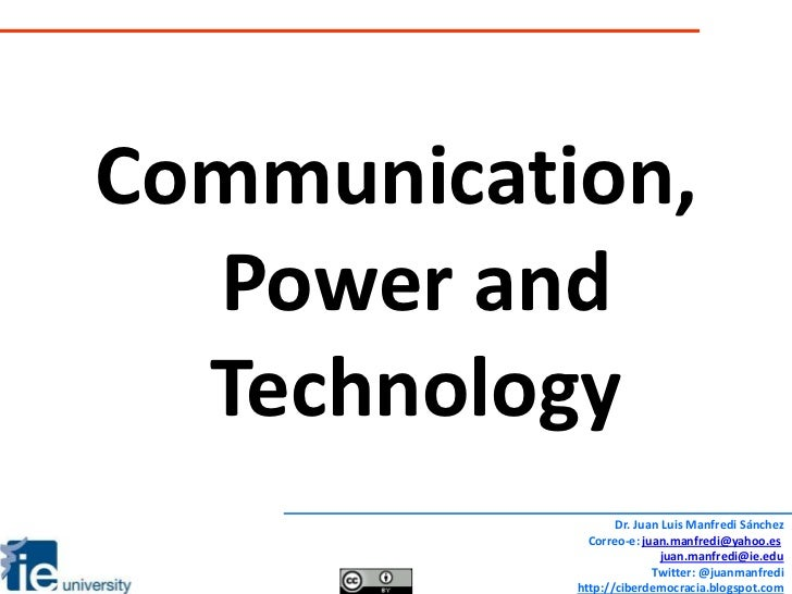 Session 4 communication, power and technology