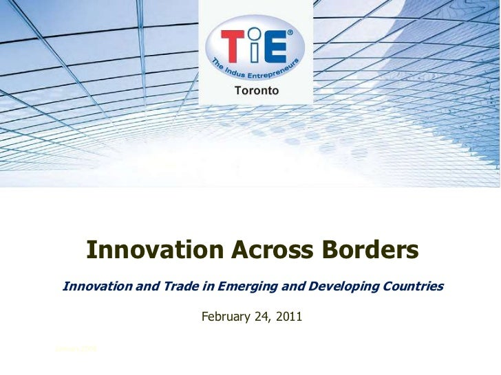 January 2008<br />Innovation Across Borders<br />Innovation and Trade in Emerging and Developing Countries<br />February 2...