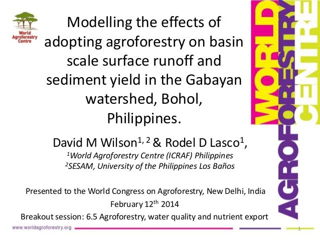 Modelling the effects of adopting agroforestry on basin scale surface runoff and sediment yield in the Gabayan watershed, ...