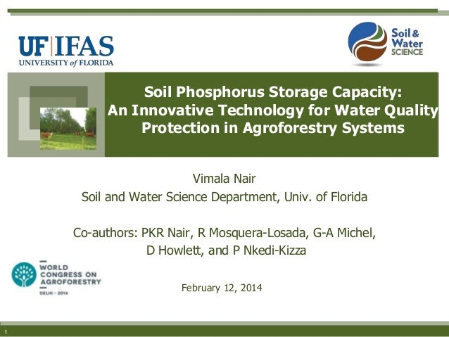 Soil Phosphorus Storage Capacity: An Innovative Technology for Water Quality Protection in Agroforestry Systems Vimala Nai...