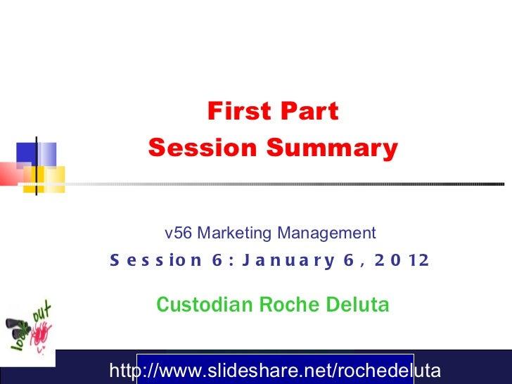 Session 6 Summary - January 6, 2012