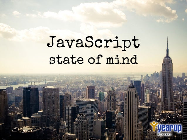 JavaScript state of mind