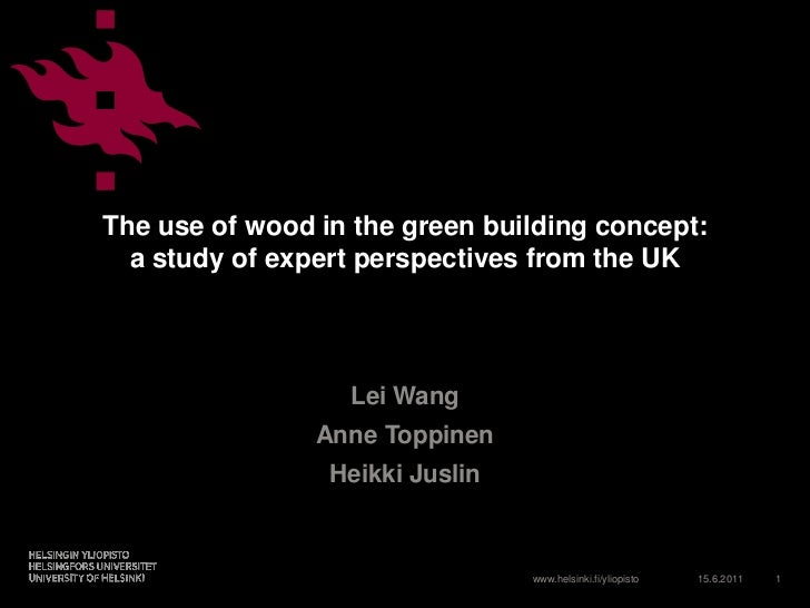 The use of wood in the green building concept:  a study of expert perspectives from the UK                  Lei Wang      ...