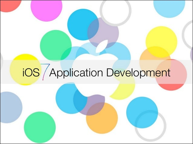 Session 7 - Overview of the iOS7 app development architecture