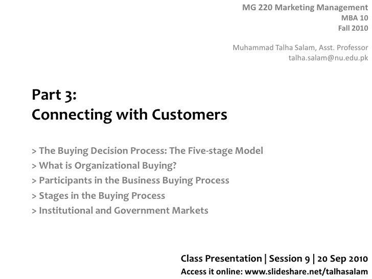 Part 3: Connecting with Customers<br />> The Buying Decision Process: The Five-stage Model<br />> What is Organizational B...