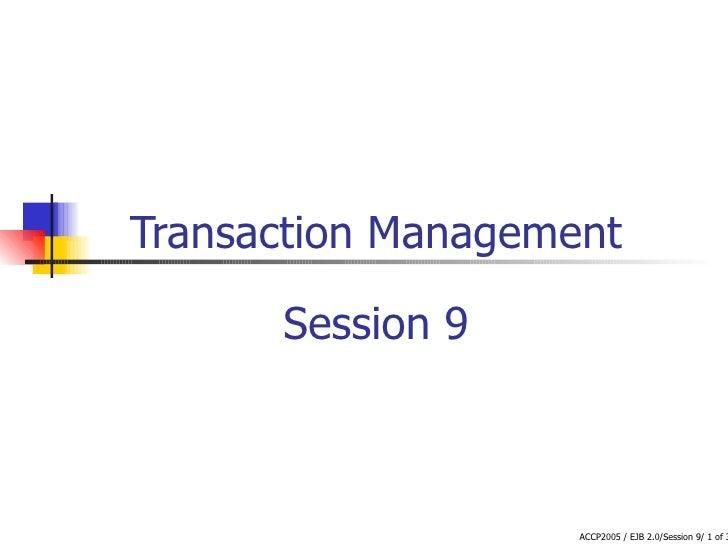 Transaction Management Session 9
