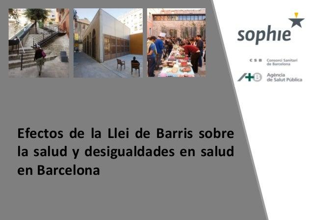 Efectos de la Llei de Barris sobre la salud y desigualdades en salud en Barcelona