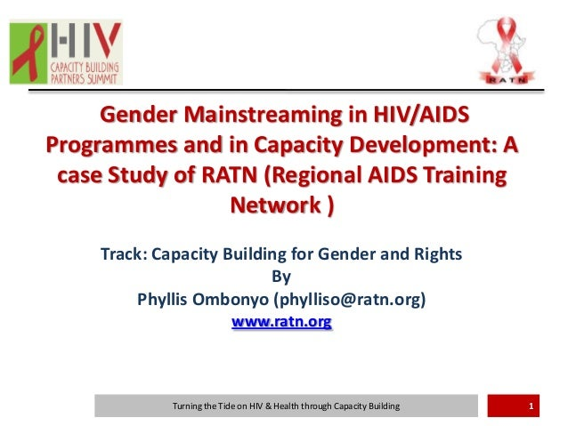 Gender Mainstreaming in HIV/AIDSProgrammes and in Capacity Development: A case Study of RATN (Regional AIDS Training      ...