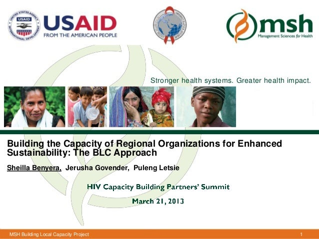 Stronger health systems. Greater health impact.Building the Capacity of Regional Organizations for EnhancedSustainability:...