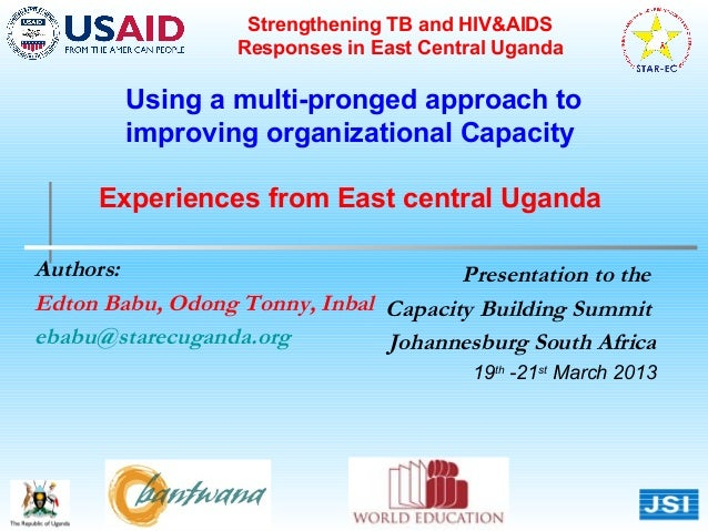 Strengthening TB and HIV&AIDS                  Responses in East Central Uganda        Using a multi-pronged approach to  ...
