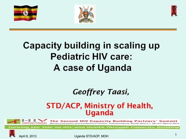 Geoffrey Taasi,                STD/ACP, Ministry of Health,                         Uganda                                ...