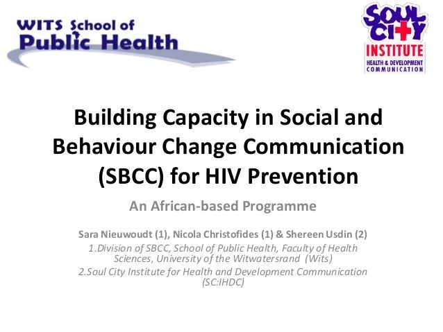 Building Capacity in Social andBehaviour Change Communication    (SBCC) for HIV Prevention             An African-based Pr...