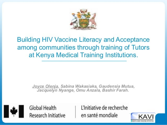 Building HIV Vaccine Literacy and Acceptanceamong communities through training of Tutors    at Kenya Medical Training Inst...