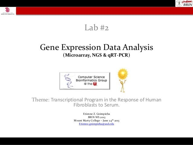 Gene Expression Data Analysis (Microarray, NGS & qRT-PCR) Theme: Transcriptional Program in the Response of Human Fibrobla...