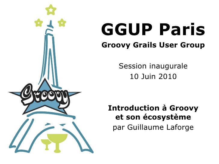 Session inaugurale du Groovy User Group Paris