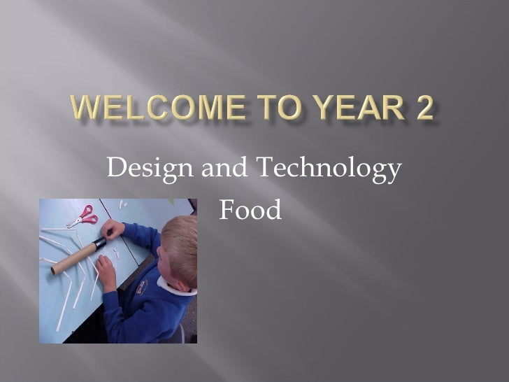 Design and Technology         Food