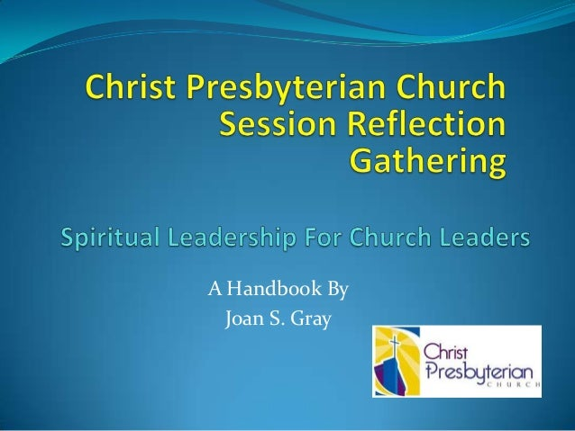Session Reflection Gathering On Spiritual Leadership for Church Leaders