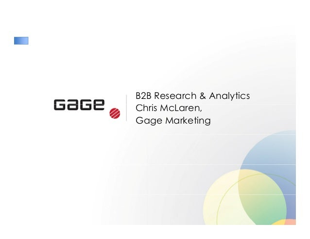 B2B Research & Analytics Ch iChris McLaren, Gage Marketing