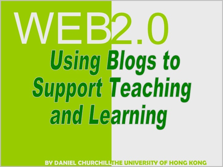 Using Blogs to Support Teaching and Learning