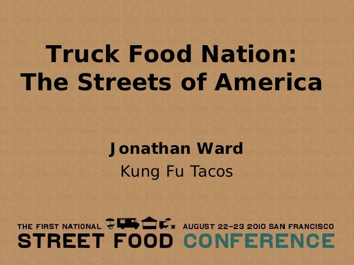 Truck Food Nation: The Streets of America        Jonathan Ward        Kung Fu Tacos