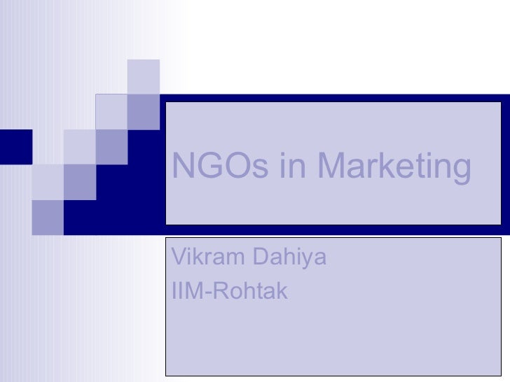 NGOs in Marketing   Vikram Dahiya IIM-Rohtak