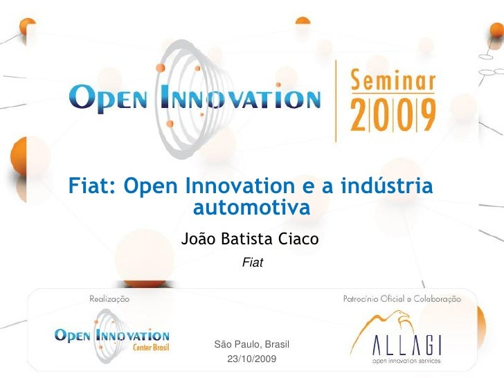 Fiat: Open Innovation e a indústria                                automotiva                                             ...
