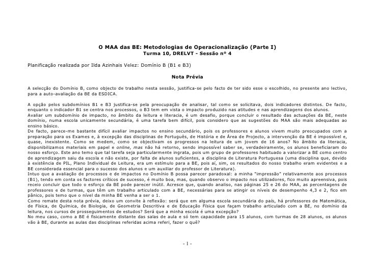 O MAA das BE: Metodologias de Operacionalização (Parte I)                                                    Turma 10, DRE...